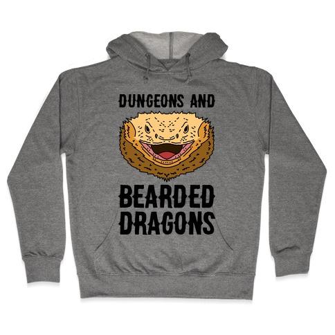 Dungeons And Bearded Dragons Hooded Sweatshirt