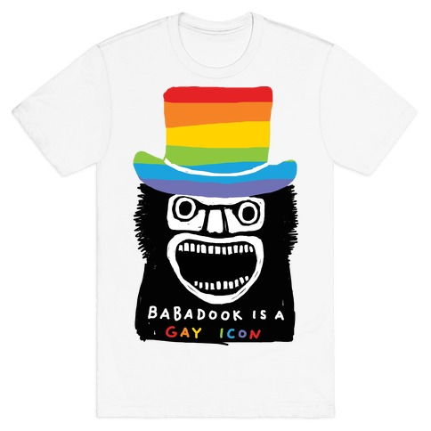 Babadook Is A Gay Icon T-Shirt