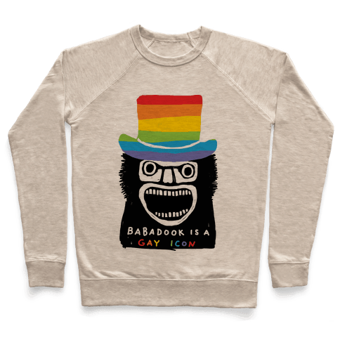 Babadook Is A Gay Icon Pullover