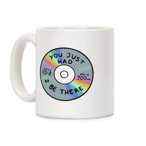 You Just Had To Be There - Mix CD Coffee Mug