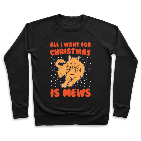 All I Want For Christmas Is Mews Parody White Print Pullover