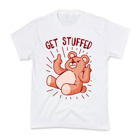 Get Stuffed Teddy Bear Kids T-Shirt