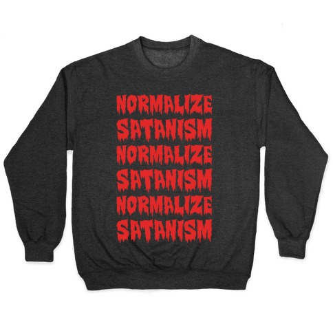 Normalize Satanism Parody White Print Pullover