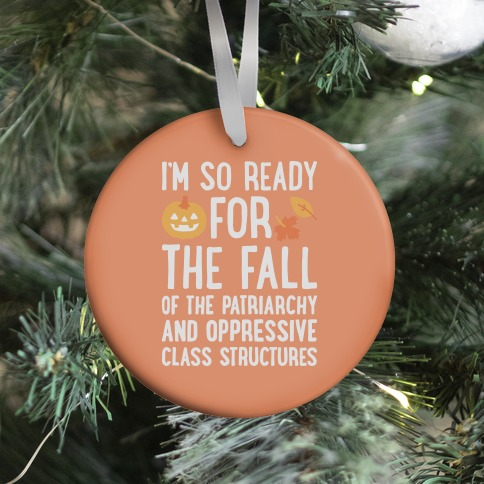 I'm So Ready For The Fall Ornament