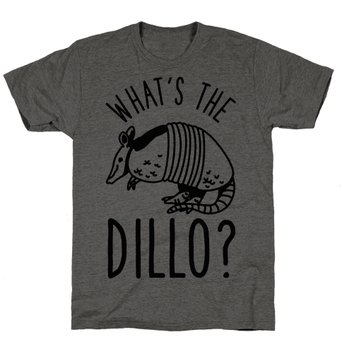 What's the Dillo? Mens T-Shirt