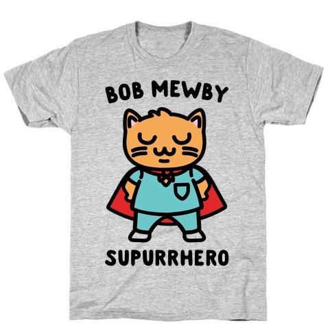 Bob Mewby Parody T-Shirt