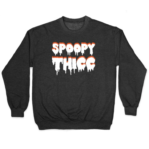 Spoopy Thicc Pullover