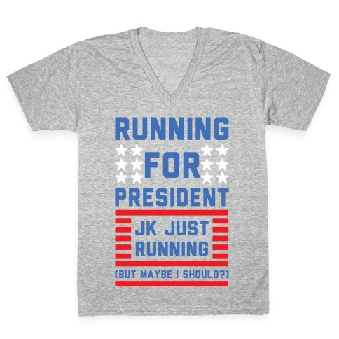 Running For President Jk Just Running V-Neck Tee Shirt