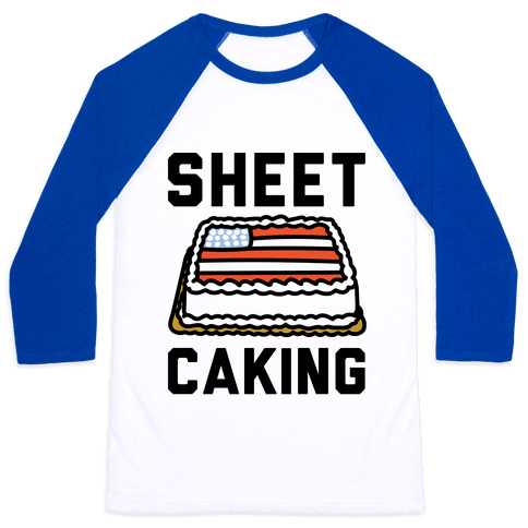 Sheet Caking  Baseball Tee