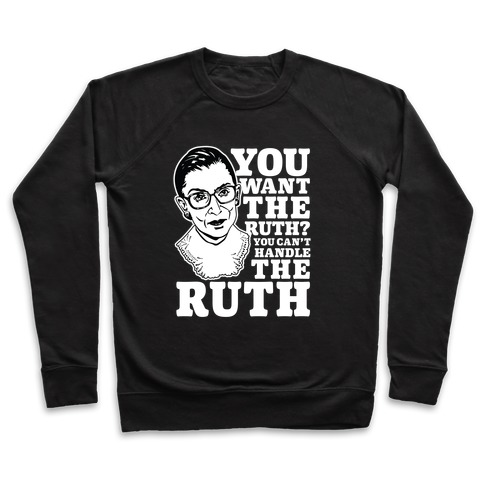 You Want the Ruth? You Can't Handle the Ruth Pullover