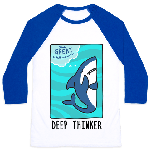 Deep Thinker Shark Baseball Tee