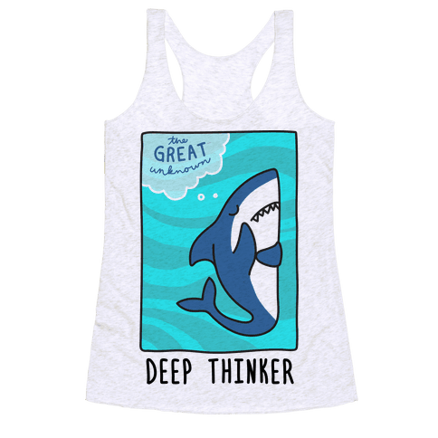 Deep Thinker Shark Racerback Tank Top