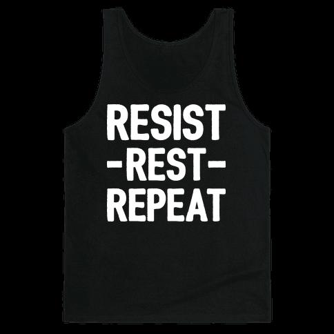 Resist Rest Repeat Tank Top
