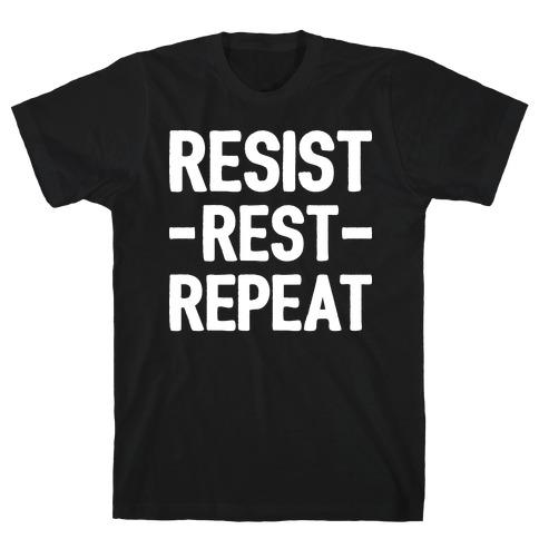 Resist Rest Repeat T-Shirt