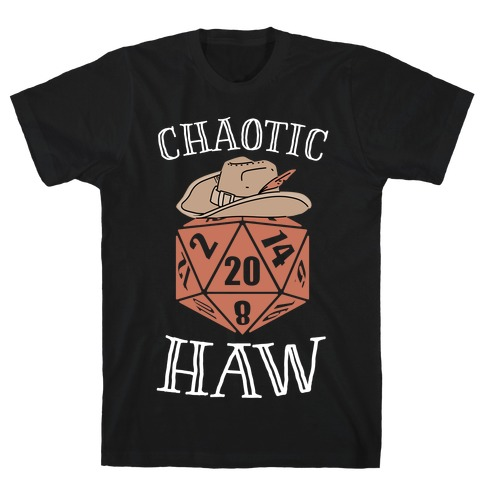 Chaotic Haw T-Shirt