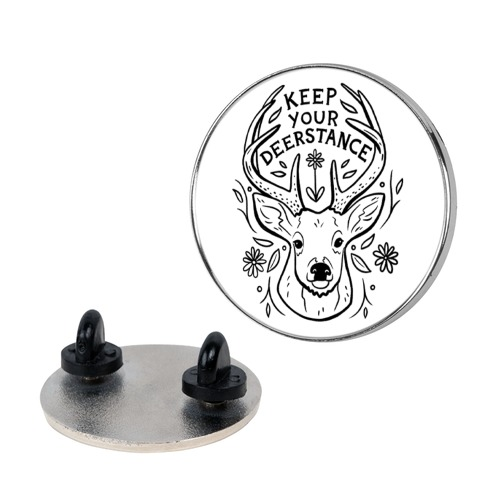 Keep Your Deerstance Pin