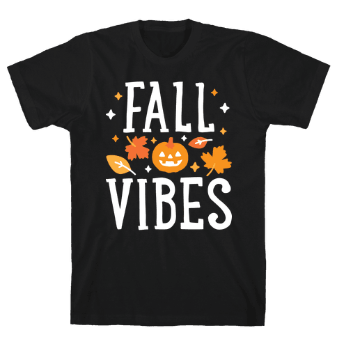Fall Vibes Mens T-Shirt