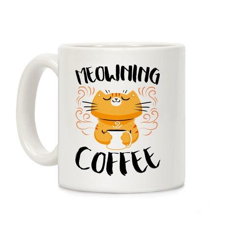 Meowning Coffee Coffee Mug
