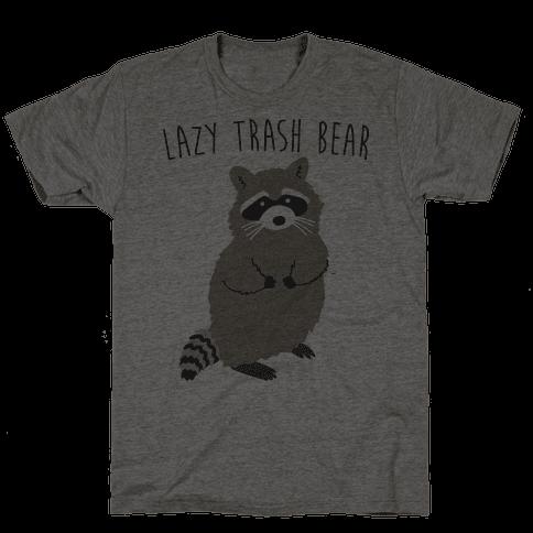 Lazy Trash Bear Mens T-Shirt