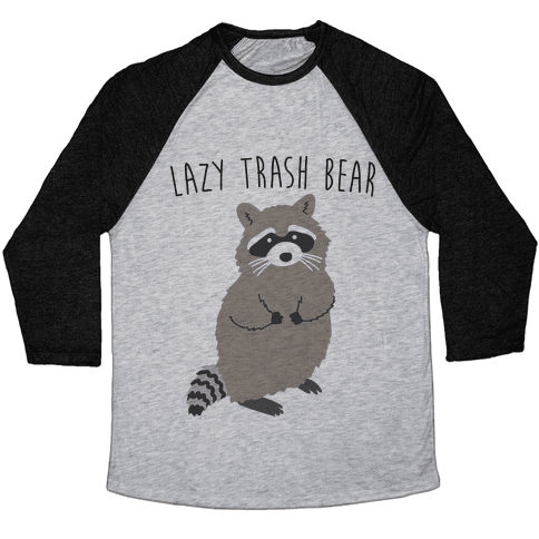 Lazy Trash Bear Baseball Tee