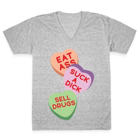 Eat Ass Suck a Dick Sell Drugs V-Neck Tee Shirt