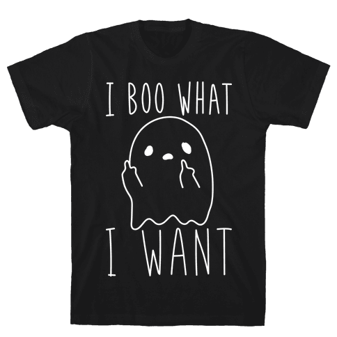 I Boo What I Want (White) Mens T-Shirt