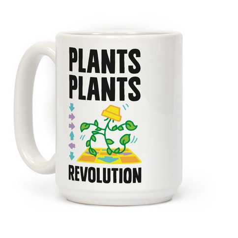 Plants Plants Revolution Coffee Mug