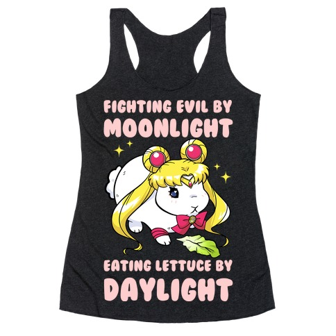 Fighting Evil By Moonlight Eating Lettuce By Daylight Racerback Tank Top