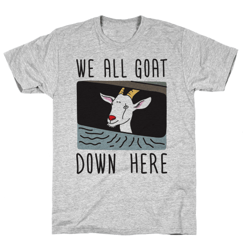 We All Goat Down Here