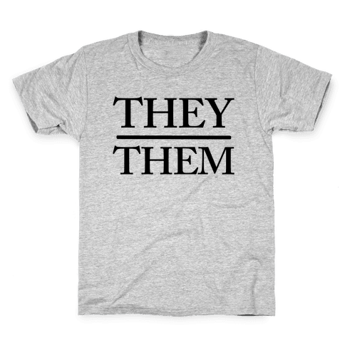 They/Them Pronouns Kids T-Shirt
