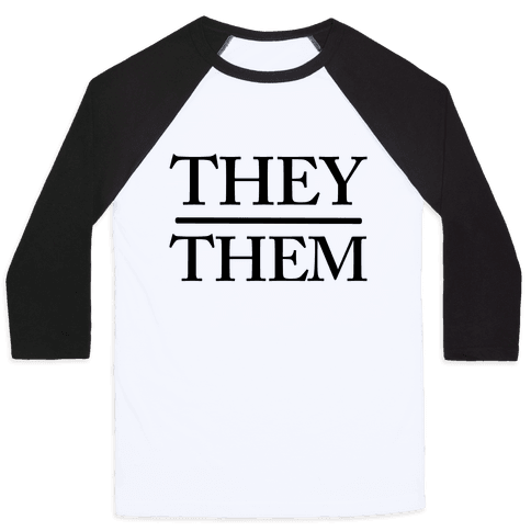 They/Them Pronouns Baseball Tee
