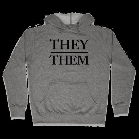 They/Them Pronouns Hooded Sweatshirt