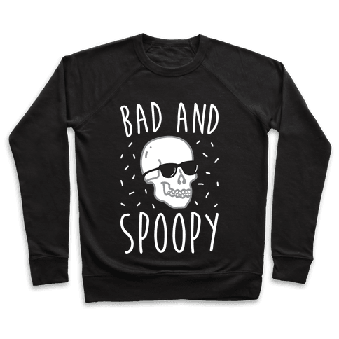 Bad And Spoopy Pullover