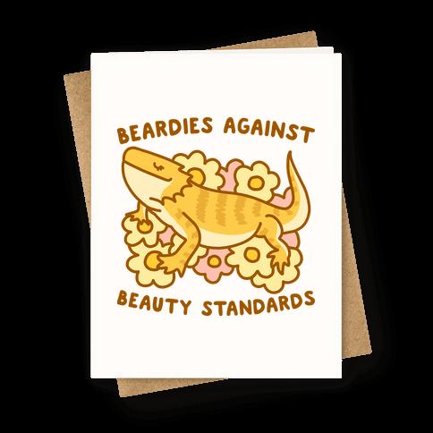 Beardies Against Beauty Standards Greeting Card
