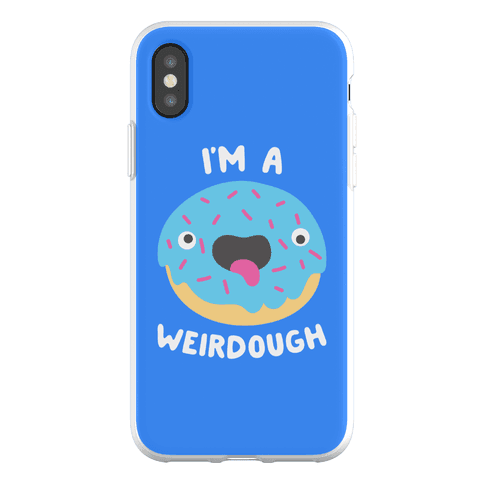 I'm A Weirdough Phone Flexi-Case