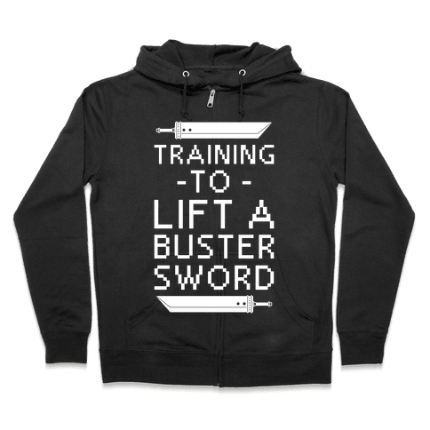 Training to Lift a Buster Sword Zip Hoodie
