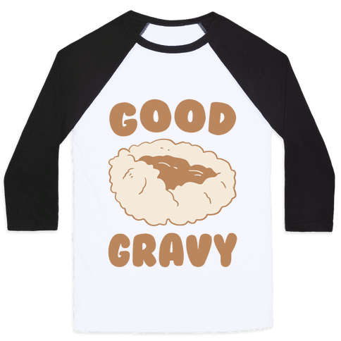 Good Gravy Baseball Tee