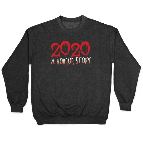 2020 A Horror Story Pullover