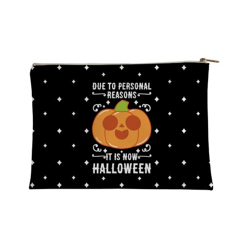 Due To Personal Reasons It Is Now Halloween Pumpkin (White Text) Accessory Bag
