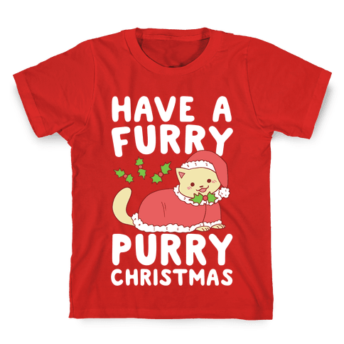 Have a Furry, Purry Christmas  Kids T-Shirt