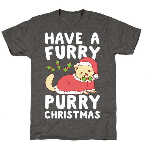 Have a Furry, Purry Christmas T-Shirt
