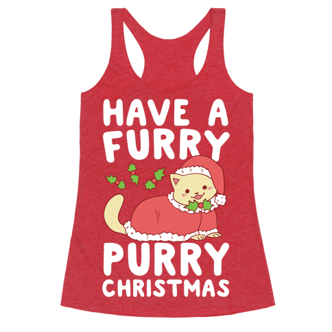 Have a Furry, Purry Christmas  Racerback Tank Top
