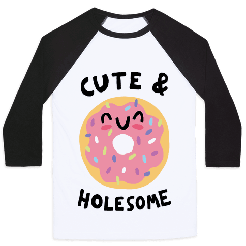 Cute And Holesome Donut Baseball Tee