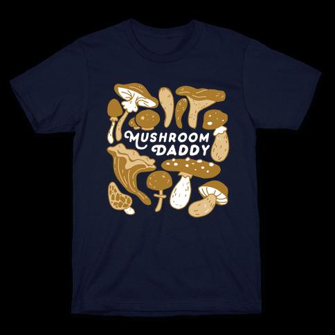 Mushroom Daddy Mens/Unisex T-Shirt