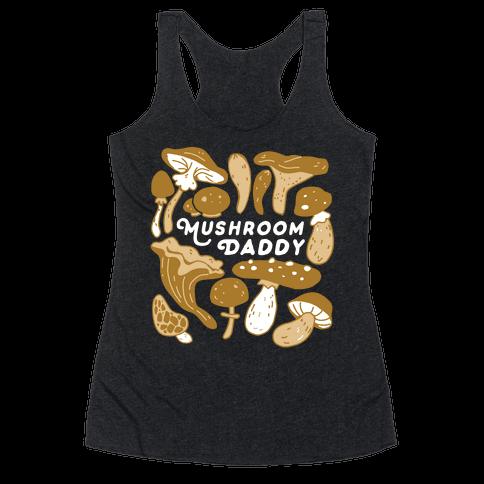 Mushroom Daddy Racerback Tank Top