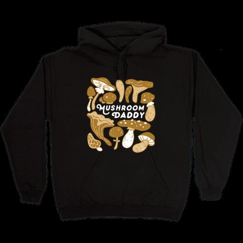 Mushroom Daddy Hooded Sweatshirt