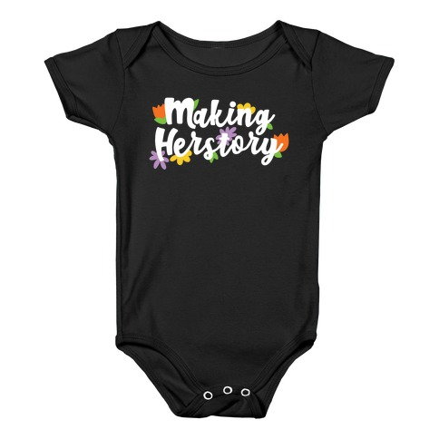 Making Herstory Baby One-Piece
