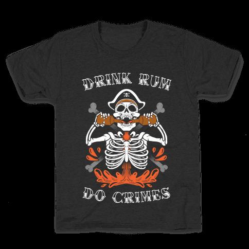 Drink Rum Do Crimes Kids T-Shirt