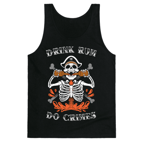 Drink Rum Do Crimes Tank Top
