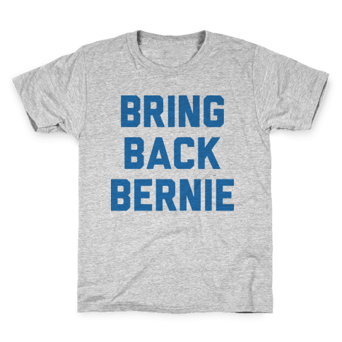 Bring Back Bernie Kids T-Shirt